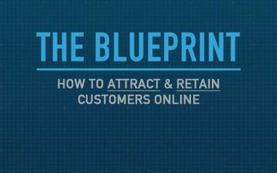 """An Introduction To """"The Blueprint – How to Attract & Retain Customers Online"""""""
